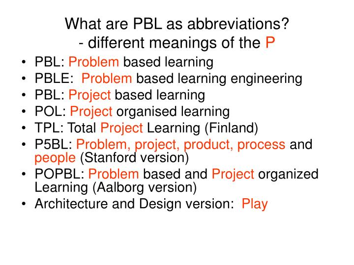 What are PBL as abbreviations?