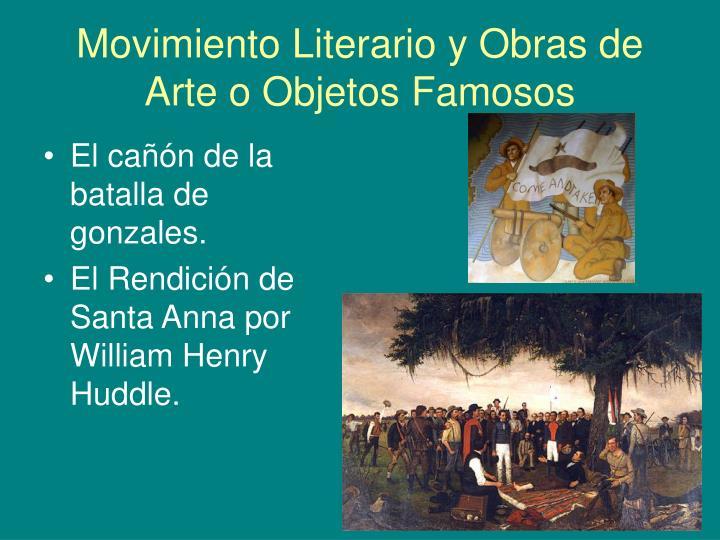 Movimiento Literario y Obras de Arte o Objetos Famosos