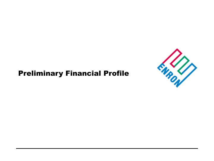 Preliminary Financial Profile