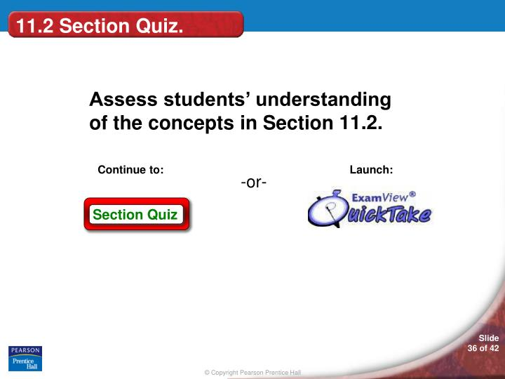 11.2 Section Quiz.