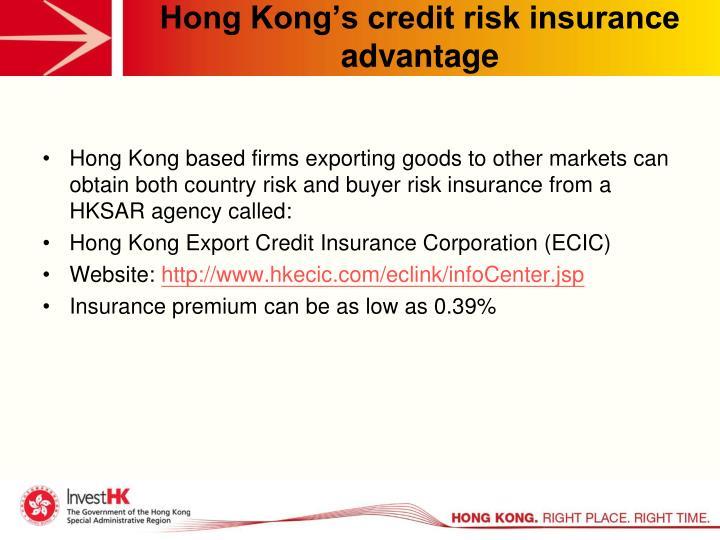 Hong Kong's credit risk insurance advantage