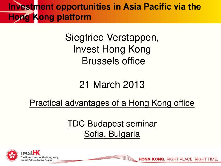 Investment opportunities in Asia Pacific via the Hong Kong platform