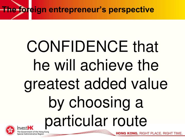 The foreign entrepreneur's perspective