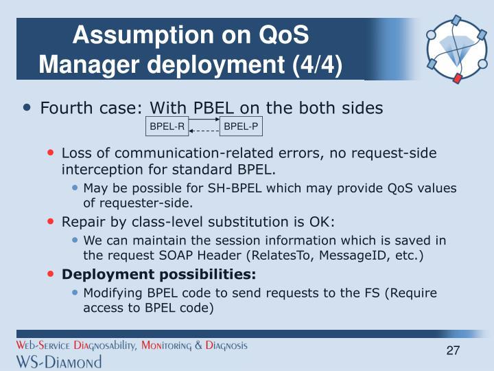 Assumption on QoS Manager deployment (4/4)