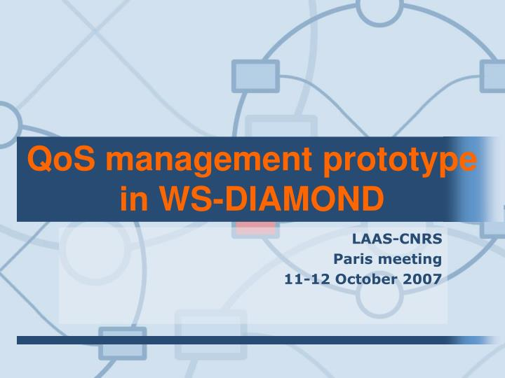 QoS management prototype in WS-DIAMOND