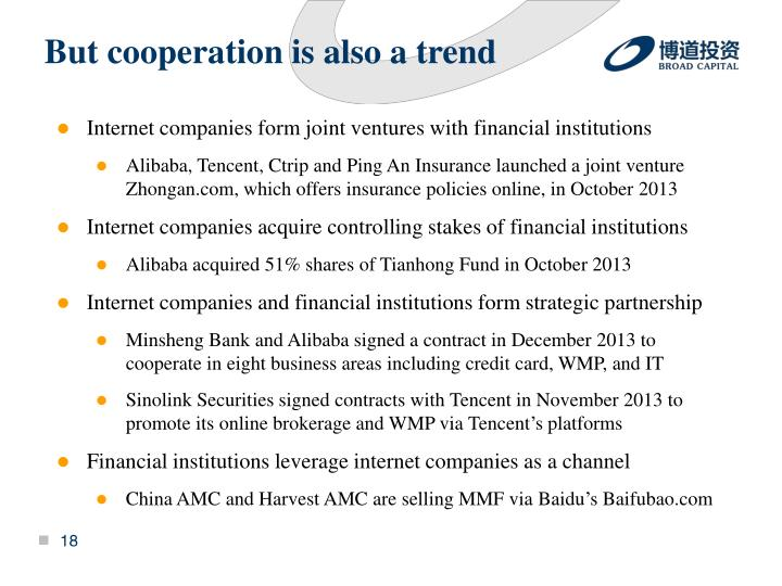 But cooperation is also a trend
