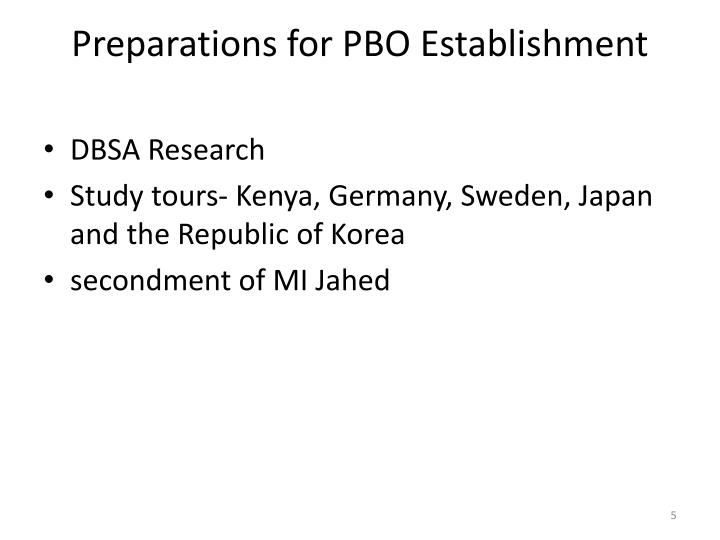 Preparations for PBO Establishment