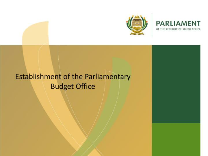 Establishment of the Parliamentary Budget Office