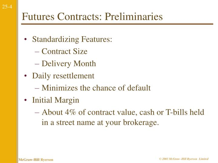 Futures Contracts: Preliminaries