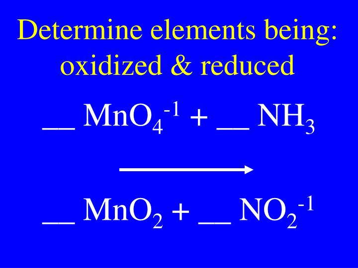 Determine elements being: oxidized & reduced