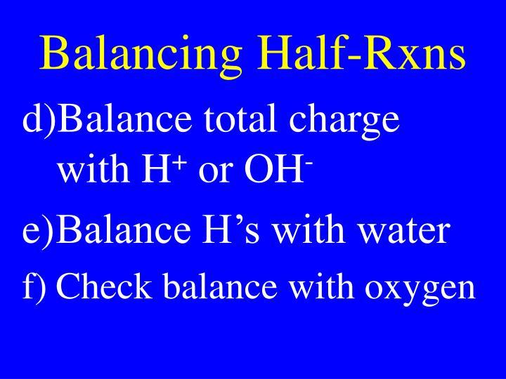 Balancing Half-Rxns