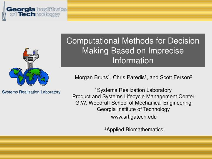 Computational methods for decision making based on imprecise information
