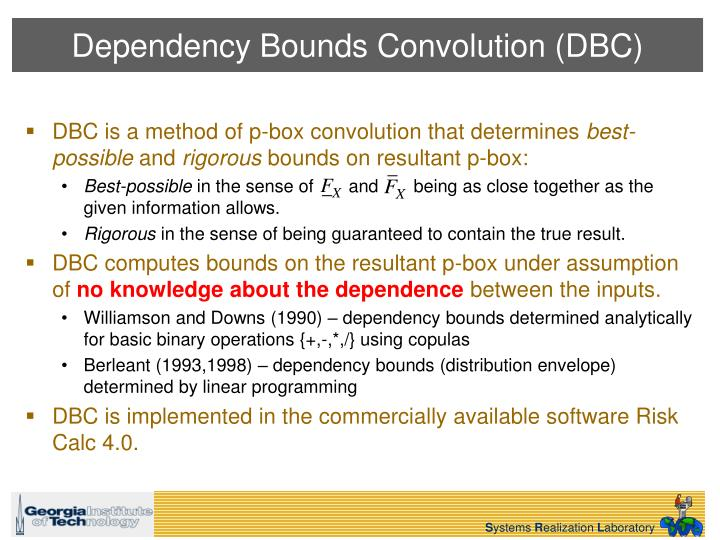 Dependency Bounds Convolution (DBC)
