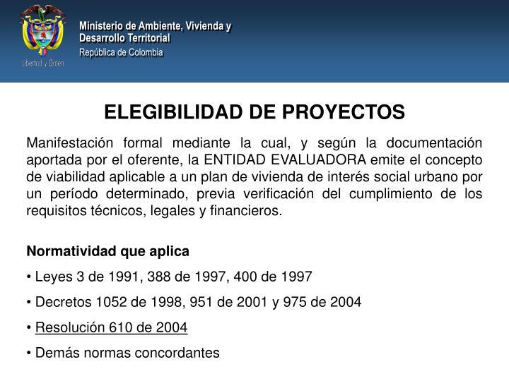 ELEGIBILIDAD DE PROYECTOS