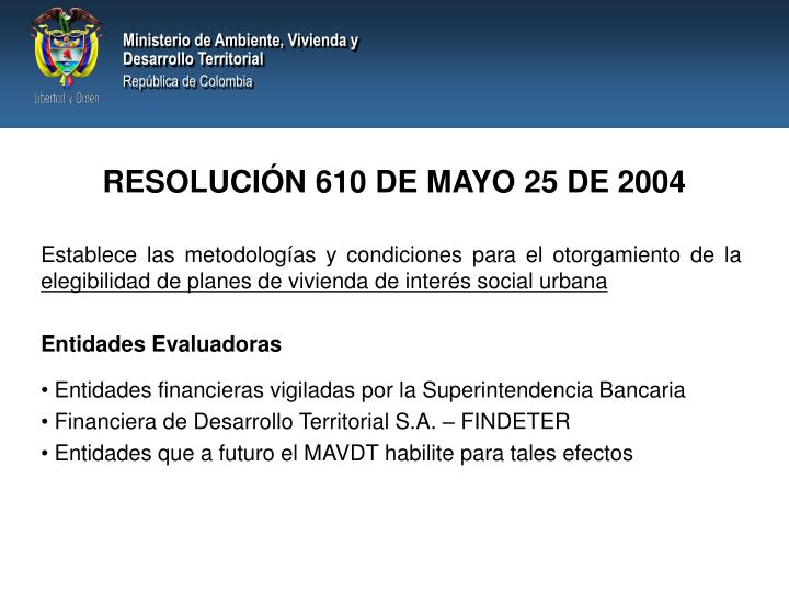 RESOLUCIÓN 610 DE MAYO 25 DE 2004