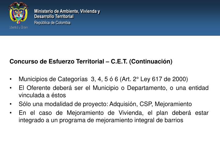 Concurso de Esfuerzo Territorial – C.E.T. (Continuación)