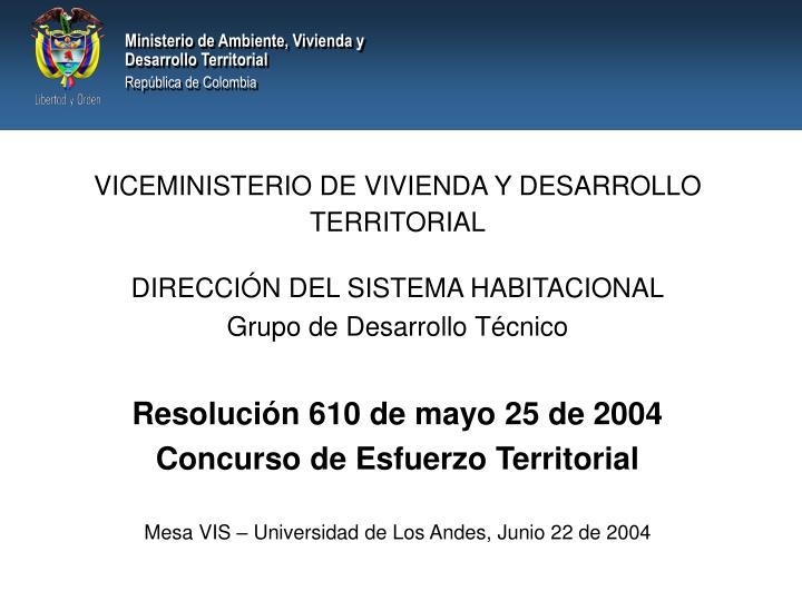 VICEMINISTERIO DE VIVIENDA Y DESARROLLO TERRITORIAL