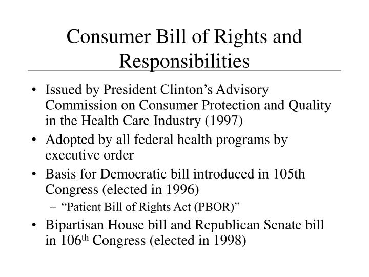 Consumer Bill of Rights and Responsibilities