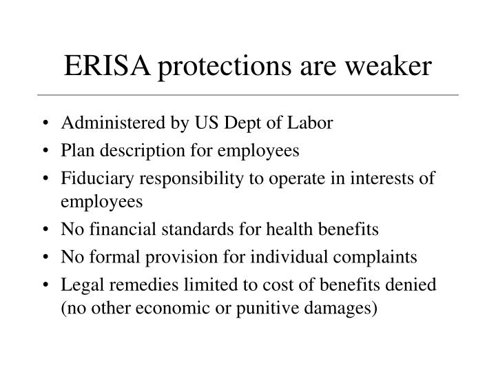 ERISA protections are weaker