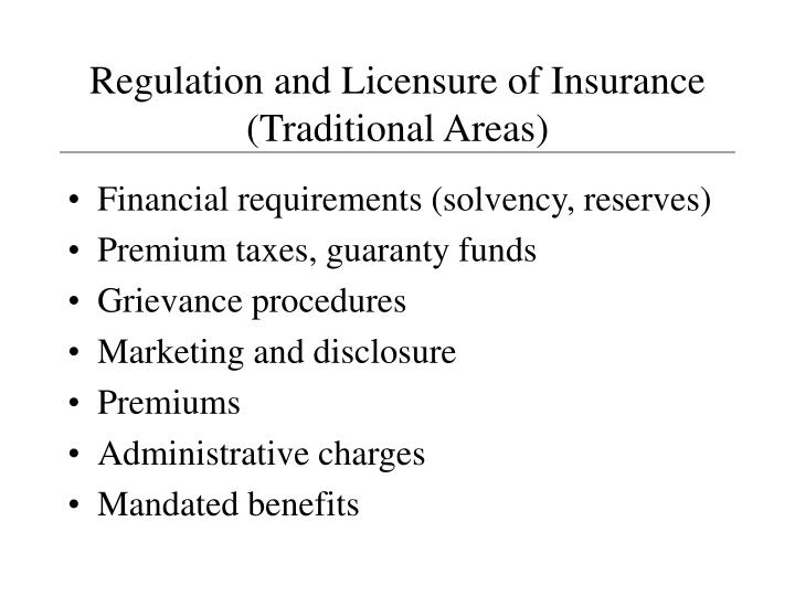 Regulation and Licensure of Insurance