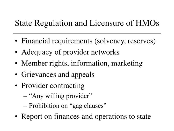 State Regulation and Licensure of HMOs