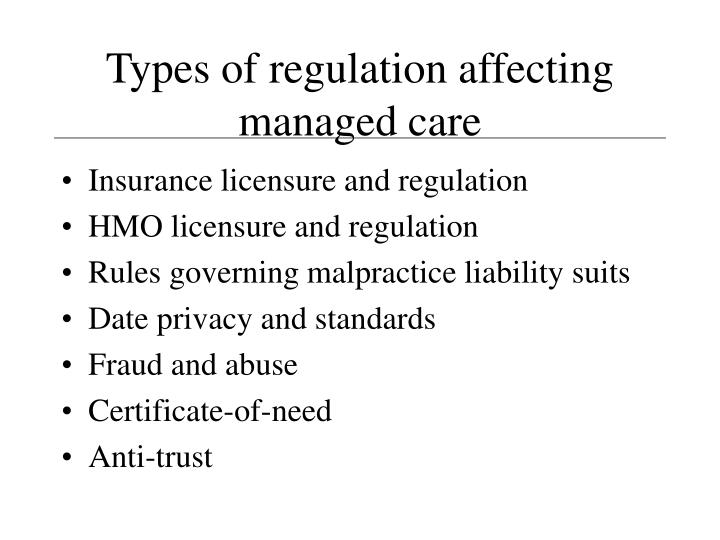 Types of regulation affecting managed care