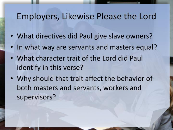 Employers, Likewise Please the Lord