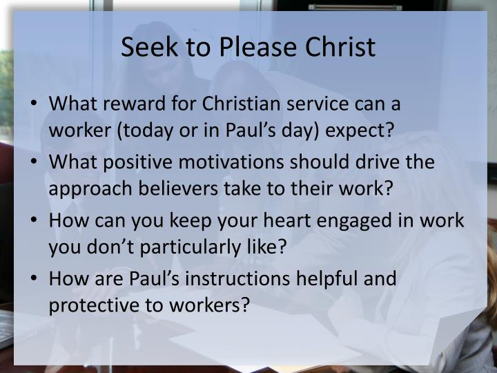 Seek to Please Christ