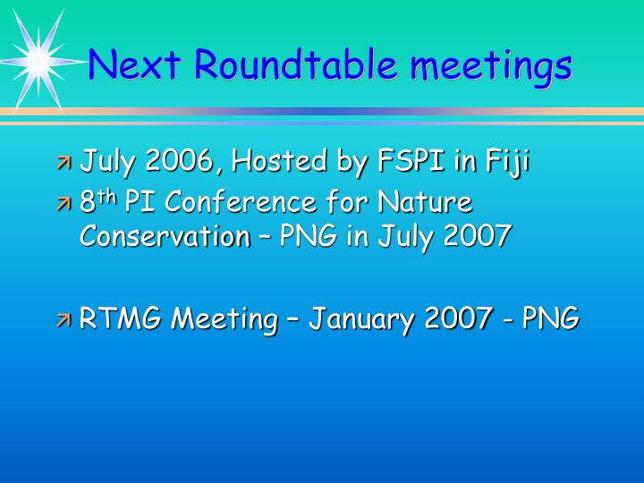 Next Roundtable meetings