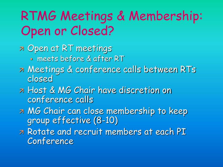 RTMG Meetings & Membership: Open or Closed?