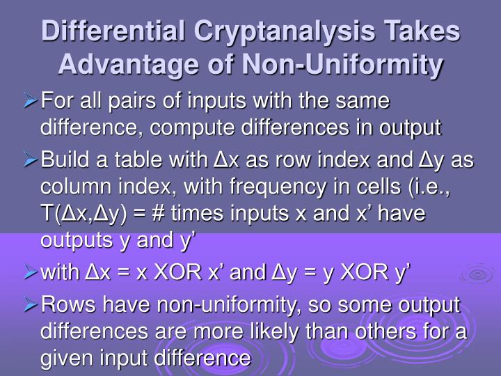 Differential Cryptanalysis Takes Advantage of Non-Uniformity