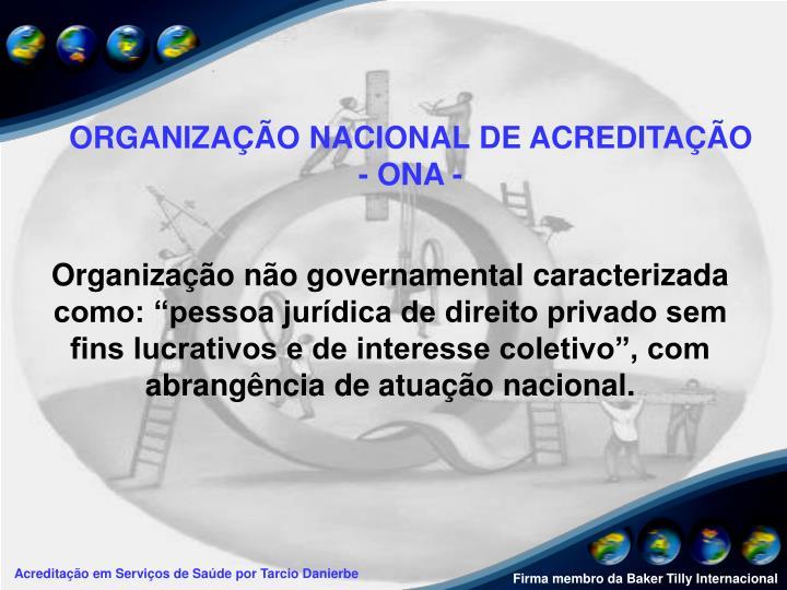 ORGANIZAÇÃO NACIONAL DE ACREDITAÇÃO