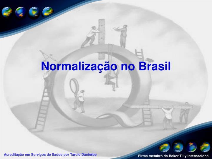 Normalização no Brasil