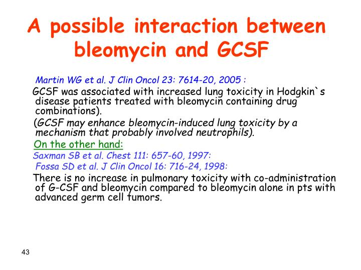 A possible interaction between bleomycin and GCSF