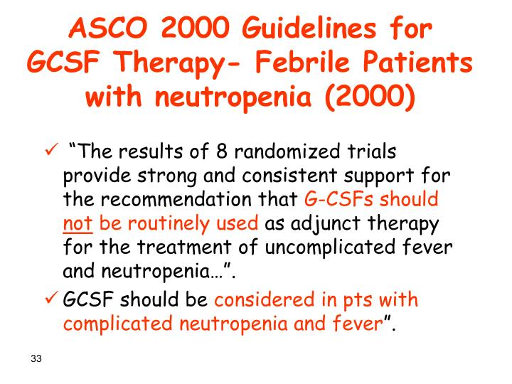 ASCO 2000 Guidelines for GCSF Therapy- Febrile Patients with neutropenia (2000)