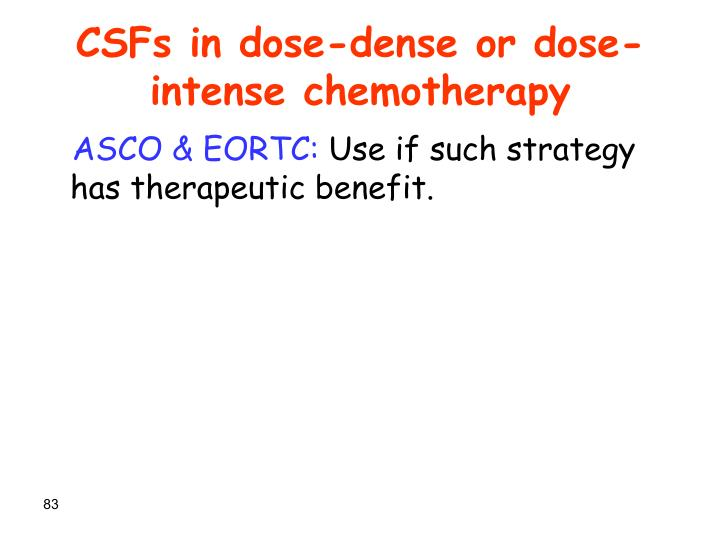CSFs in dose-dense or dose-intense chemotherapy