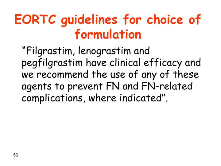 EORTC guidelines for choice of formulation