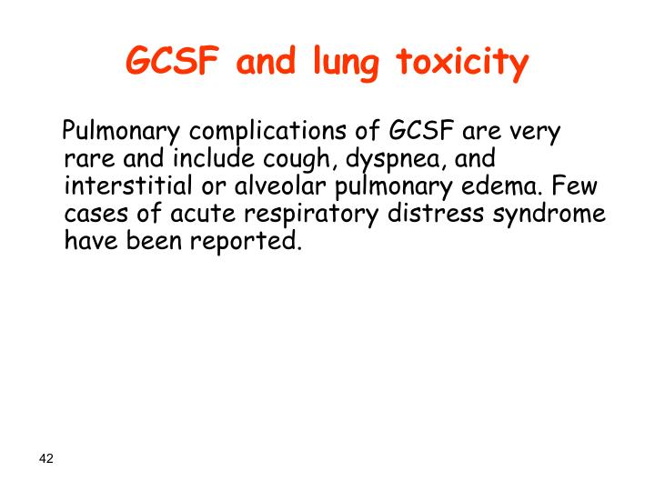 GCSF and lung toxicity