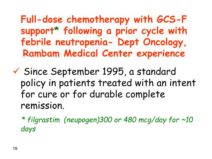 Full-dose chemotherapy with GCS-F support
