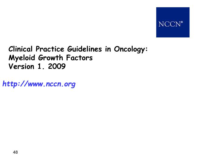 Clinical Practice Guidelines in Oncology:
