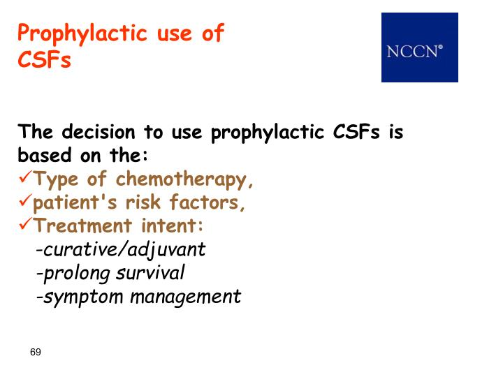 Prophylactic use of CSFs