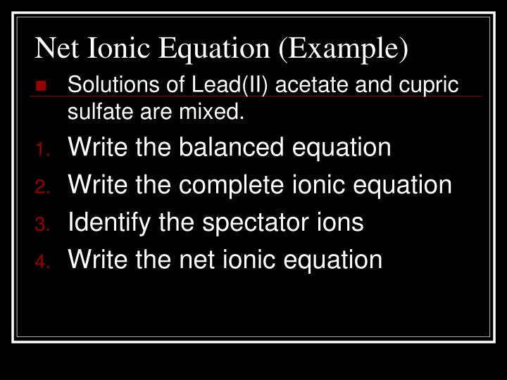 Net Ionic Equation (Example)