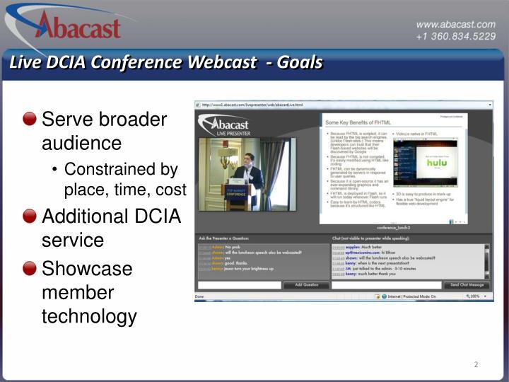 Live DCIA Conference Webcast  - Goals