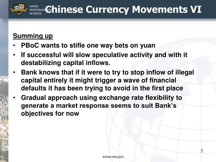 Chinese Currency Movements VI