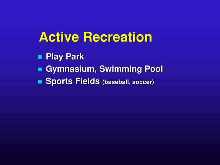 Active Recreation