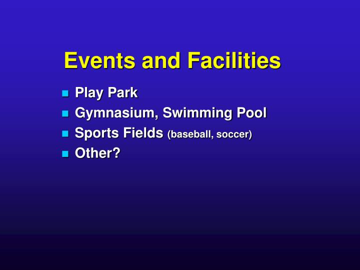 Events and Facilities