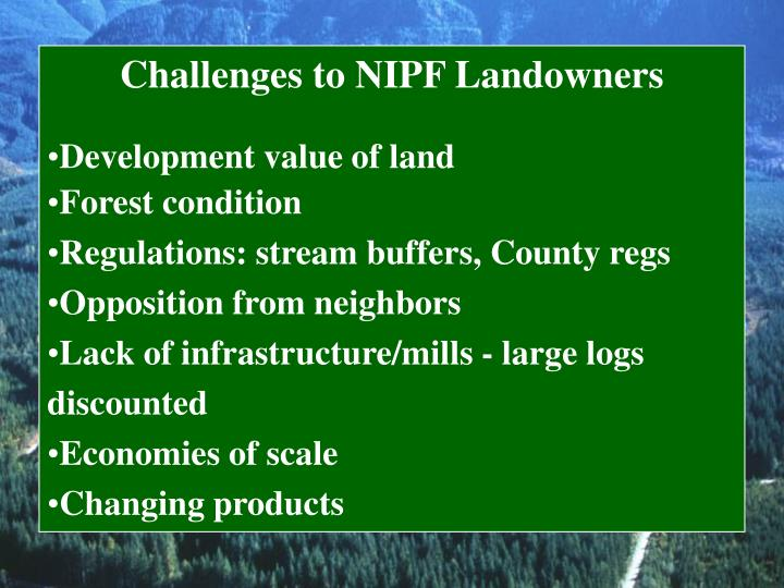Challenges to NIPF Landowners