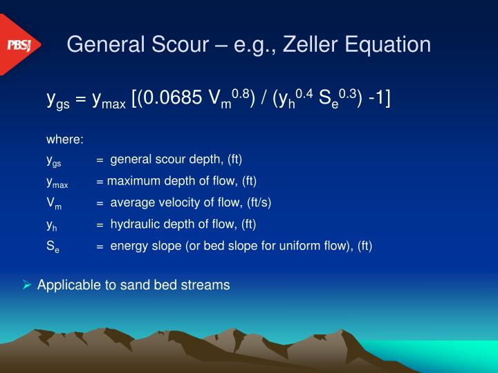 General Scour – e.g., Zeller Equation