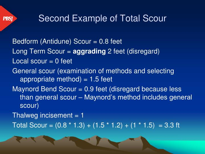 Second Example of Total Scour