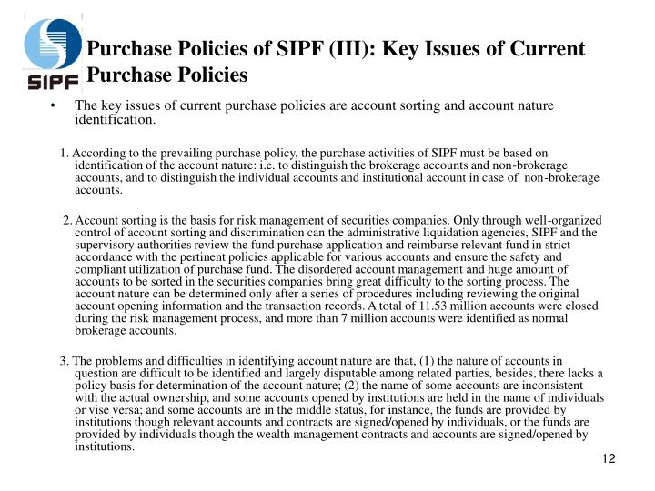 Purchase Policies of SIPF (III): Key Issues of Current Purchase Policies